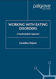 کتاب کار با بیماران مبتلا به اختلالات خوردن: رویکرد روانکاوی